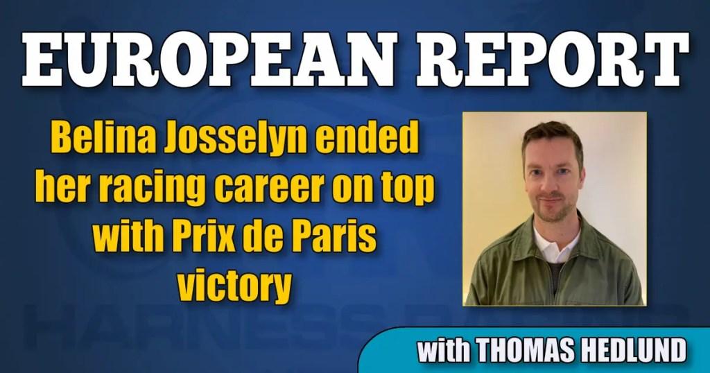 Belina Josselyn ended her racing career on top with Prix de Paris victory