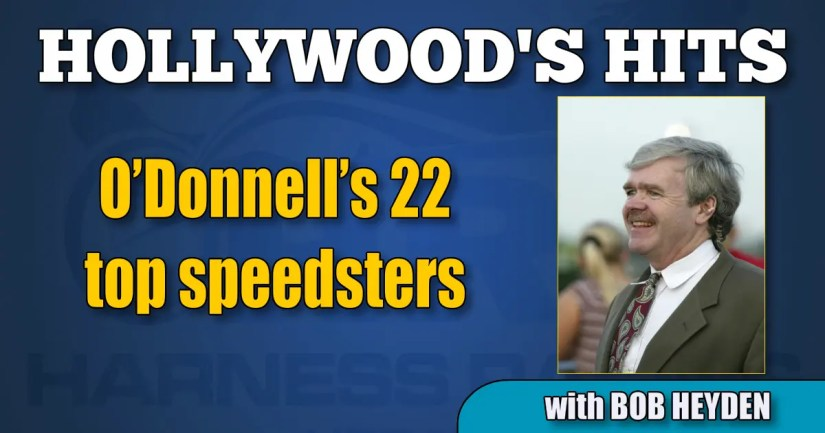 O'Donnell's 22 top speedsters