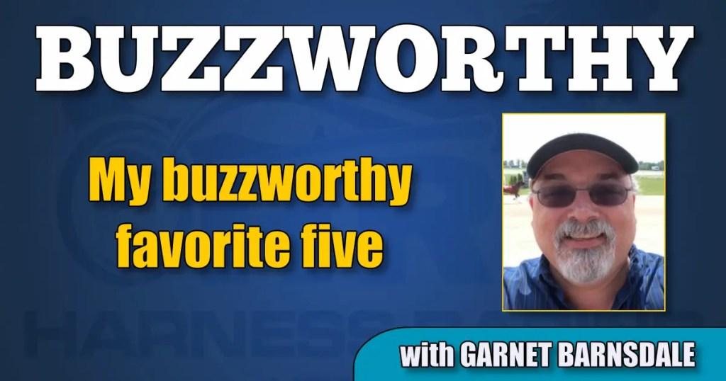 My buzzworthy favorite five