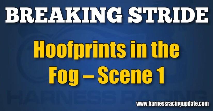 Hoofprints in the Fog – Scene 1