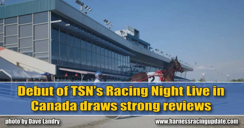 Debut of TSN's Racing Night Live in Canada draws strong reviews