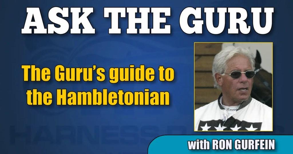 The Guru's guide to the Hambletonian