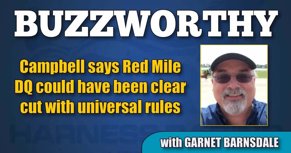 Campbell says Red Mile DQ could have been clear cut with universal rules