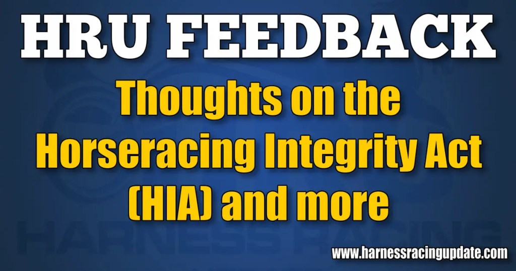 Thoughts on the Horseracing Integrity Act (HIA) and more