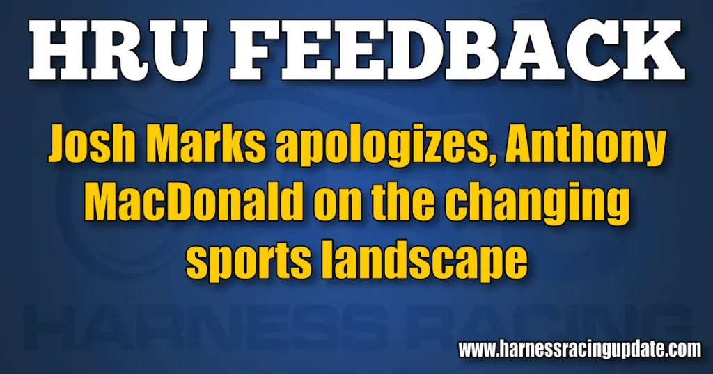 Josh Marks apologizes, Anthony MacDonald on the changing sports landscape