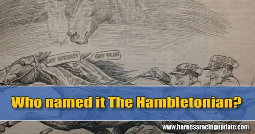 Who named it The Hambletonian?