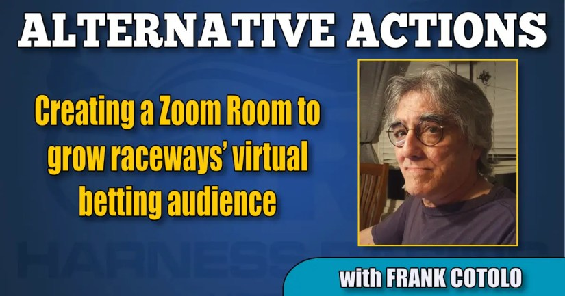 Creating a Zoom Room to grow raceways' virtual betting audience (edited)