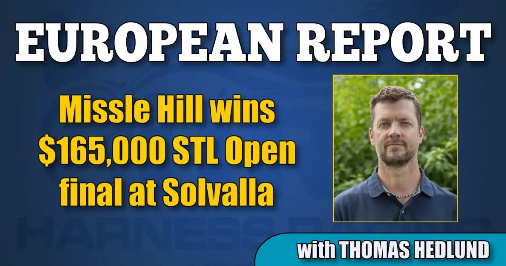Missle Hill wins $165,000 STL Open final at Solvalla