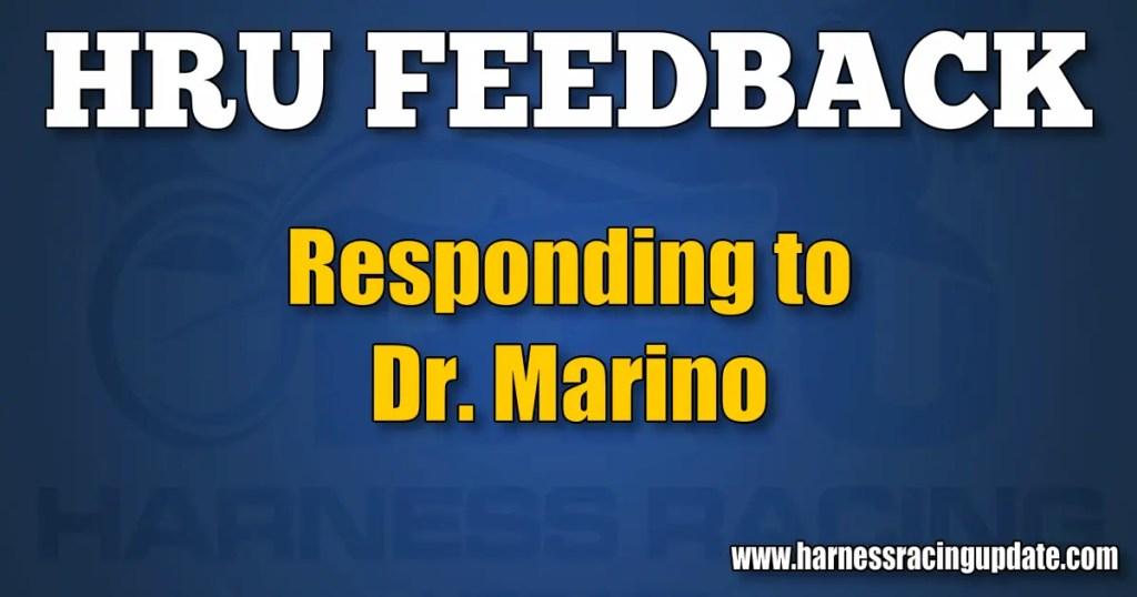Responding to Dr. Marino