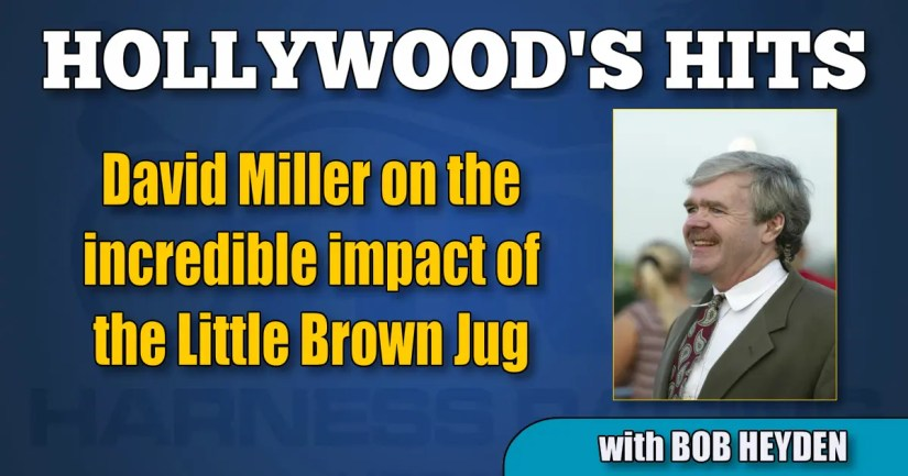 David Miller on the incredible impact of the Little Brown Jug