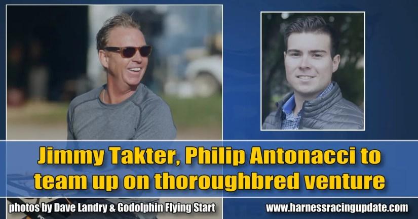 Jimmy Takter, Philip Antonacci to team up on thoroughbred venture