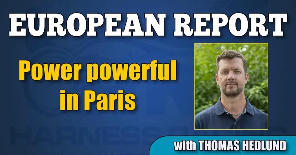 Power powerful in Paris