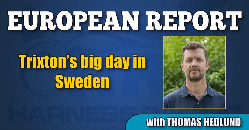 Trixton's big day in Sweden