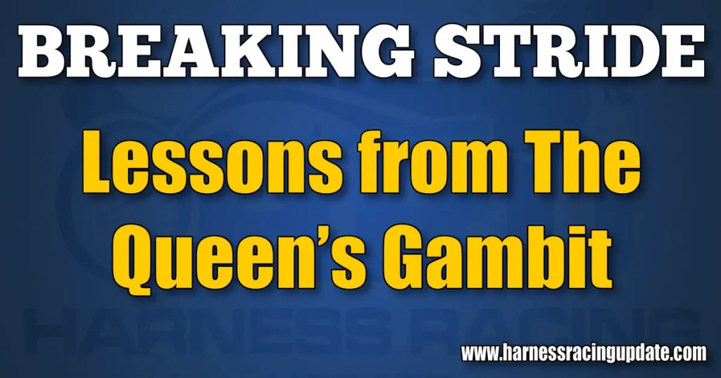 Lessons from The Queen's Gambit