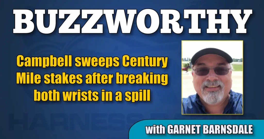 Campbell sweeps Century Mile stakes after breaking both wrists in a spill