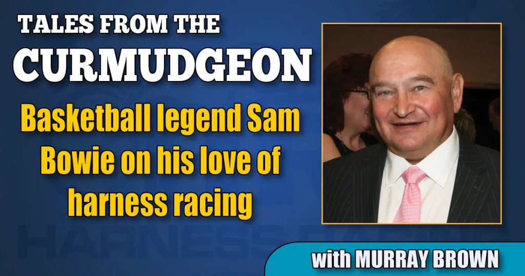 Basketball legend Sam Bowie on his love of harness racing