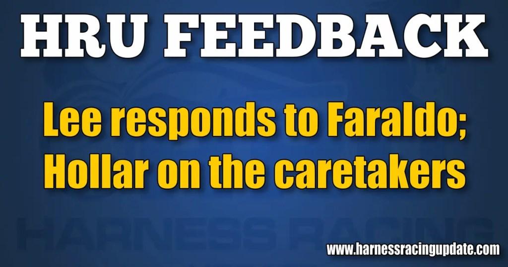 Lee responds to Faraldo; Hollar on the caretakers