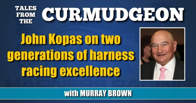 John Kopas on two generations of harness racing excellence