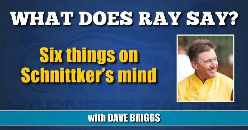Six things on Schnittker's mind
