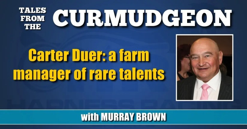 Carter Duer: a farm manager of rare talents