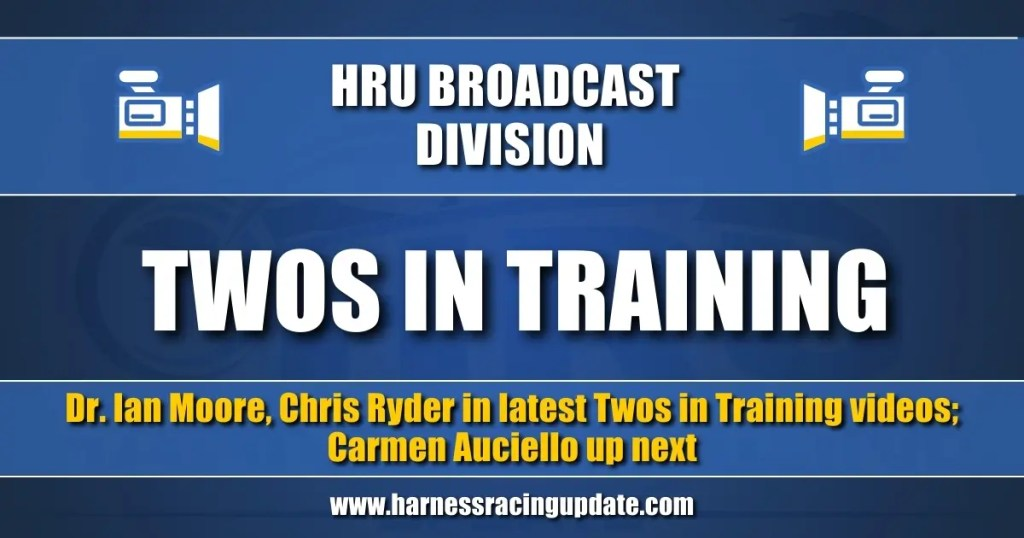Dr. Ian Moore, Chris Ryder in latest Twos in Training videos; Carmen Auciello up next