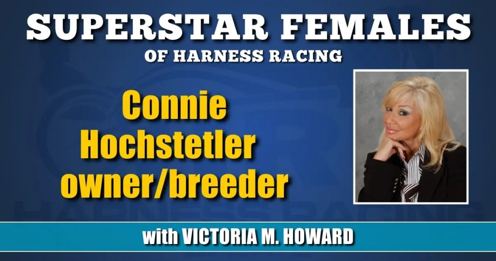 Connie Hochstetler — owner/breeder