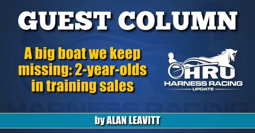 Alan Leavitt: A big boat we keep missing: 2-year-olds in training sales
