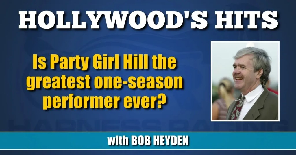 Is Party Girl Hill the greatest one-season performer ever?