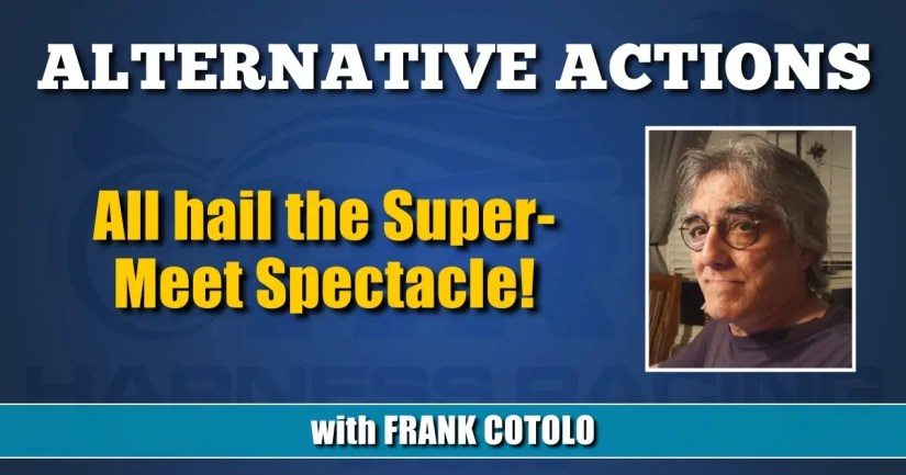 All hail the Super-Meet Spectacle!