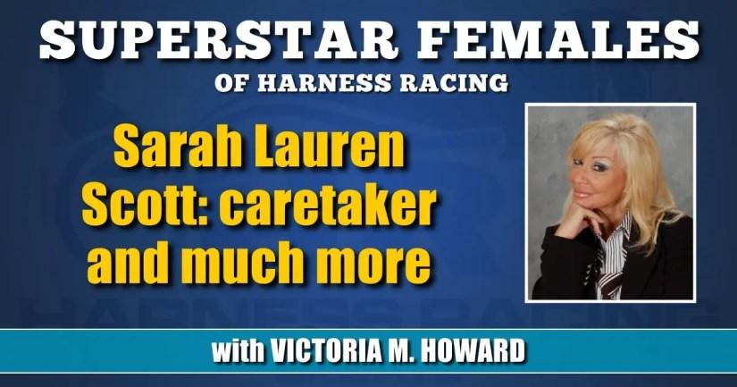 Sarah Lauren Scott — caretaker and much more