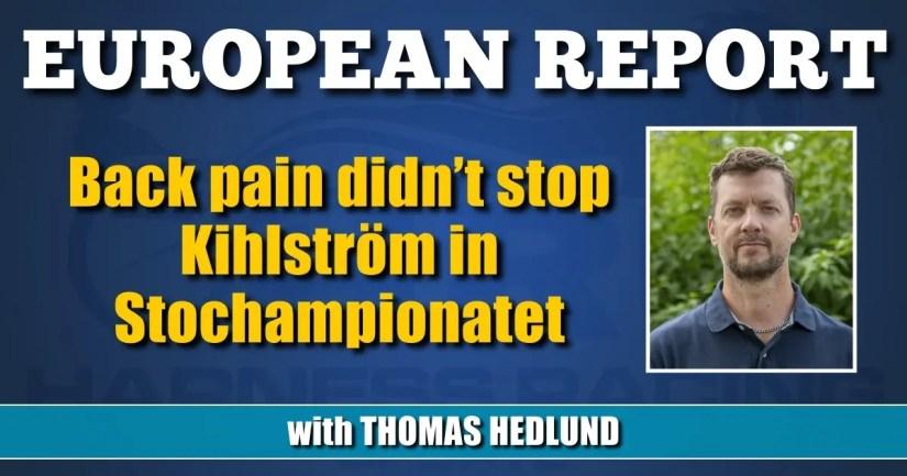 Back pain didn't stop Kihlström in Stochampionatet