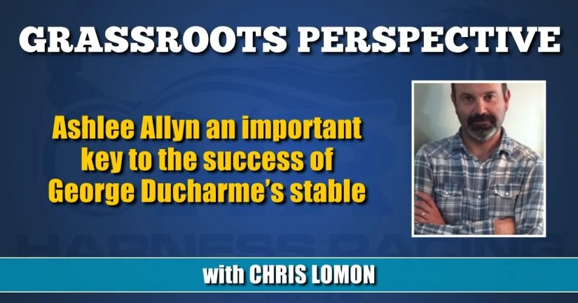Ashlee Allyn an important key to the success of George Ducharme's stable