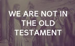 Not Old Testament