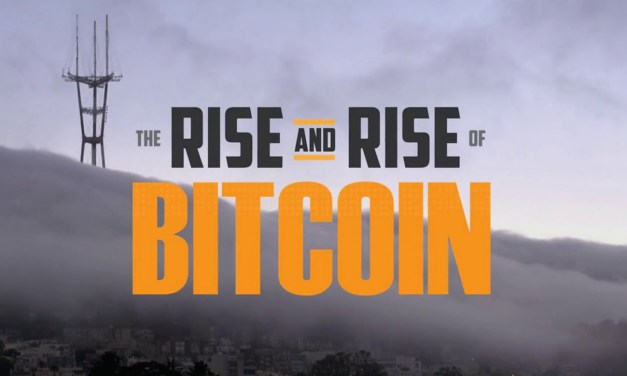 The Rise and Rise of Bitcoin – A Documentary