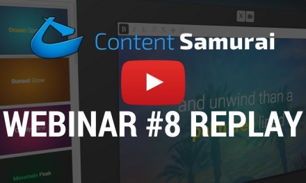 How To Use Content Samurai To Quickly Create Online Videos. A Comprehensive Webinar