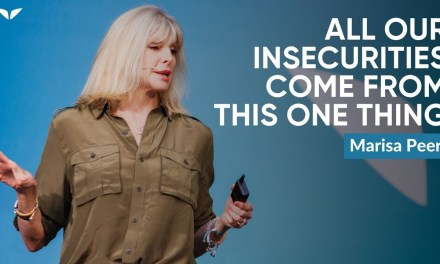 Marisa Peer Describes Why All Our Insecurities Come From This One Thing In This Mindvalley Video