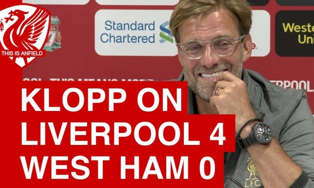 #LFC Jurgen Klopp's post-match press conference after Liverpool's 4-0 victory against West Ham