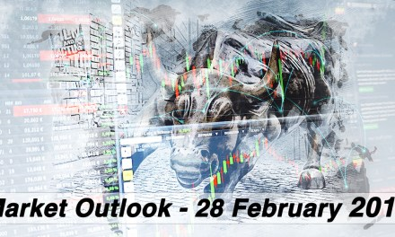 Market Outlook Commentary – 28 February 2019