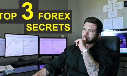 3 Never Before Shared Forex Trading Secrets You Should Know