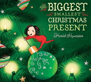 The Biggest Smallest Christmas Present by Harriet Muncaster cover