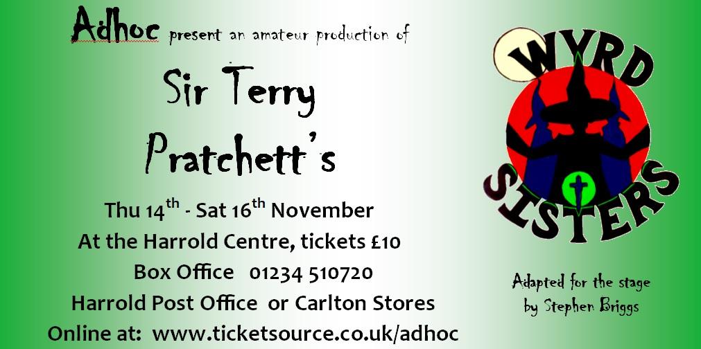 Adhoc present Sir Terry Pratchett's Wyrd Sisters