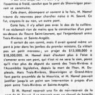 «Les deux ponts de M. René Hamel, député de Saint-Maurice»