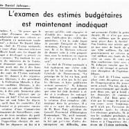 «L'examen des estimés budgétaires est maintenant inadéquat»