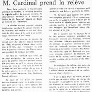 «M. Jean-Jacques Bertrand malade à son tour, M. Jean-Guy Cardinal prend la relève»