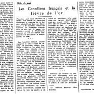 «Les Canadiens-Français et la fièvre de l'or»