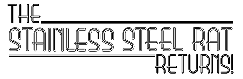 The Stainless Steel Rat Returns - Chapter 3 (1/2)