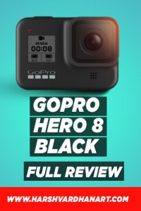 GoPro Hero 8 Black Review-Full Detailed Review-The Ultimate Guide