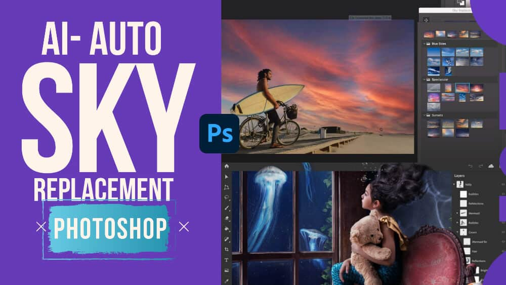 Amazing New Sky Replacement Preset in Photoshop-Powered By AI
