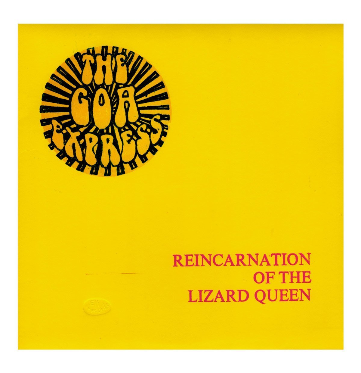 The Goa Express Reincarnation of The Lizard Queen Front Sleeve - From Eli Records