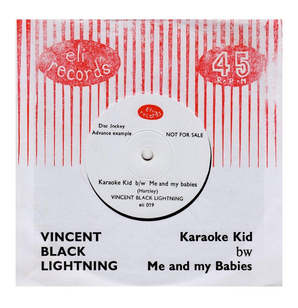The Vincent Black Lightning - Karaoke Kid - Side A - From Eli Records